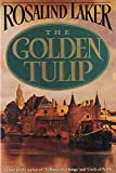 Laker, Rosalind: The Golden Tulip