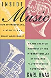 Haas, Karl: Inside Music: How to Understand, Listen To, and Enjoy Good Music