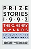 Abrahams, William: Prize Stories 1992: The O. Henry Awards (Pen / O. Henry Prize Stories)