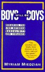 Miedzian, Myriam: Boys Will Be Boys : Breaking the Link Between Masculinity and Violence