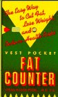 Podell, Susan Kagen: The Vest Pocket Fat Counter