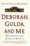 Pogrebin, Letty C.: Deborah, Golda, and Me