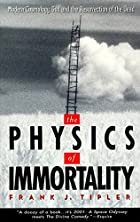 The Physics of Immortality: Modern…