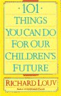 101 Things You Can Do for Our Children's…
