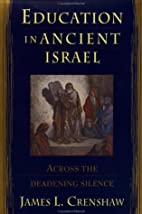 Education in Ancient Israel : Across the…