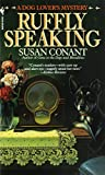 Conant, Susan: Ruffly Speaking : A Dog Lover's Mystery