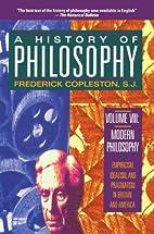 A History of Philosophy, Vol. 8 : Modern…