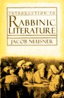 Neusner, Jacob: Introduction to Rabbinic Literature