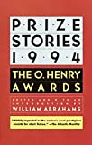 William Abrahams: Prize Stories 1994: The O. Henry Awards (Pen / O. Henry Prize Stories)