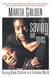 Golden, Marita: Saving Our Sons