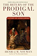 The return of the prodigal son : a story of…