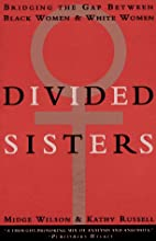 Divided Sisters by Kathy Russell