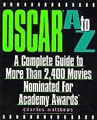 Oscar A to Z by Charles Mathews