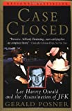Gerald Posner: Case Closed: Lee Harvey Oswald and the Assassination of JFK