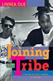 Due, Linnea A.: Joining the Tribe: Growing Up Gay and Lesbian in the 1990's