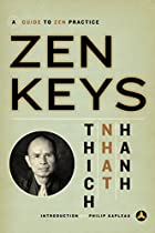 Zen Keys: A Guide to Zen Practice by Thich…