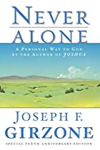 Never Alone: A Personal Way to God by the…