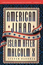 American Jihad: Islam After Malcolm X by…