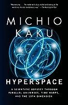Hyperspace : A Scientific Odyssey Through…
