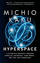 Hyperspace : A Scientific Odyssey Through…