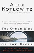 The Other Side of the River: A Story of Two…