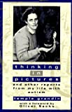 Grandin, Temple: Thinking in Pictures: And Other Reports from My Life with Autism