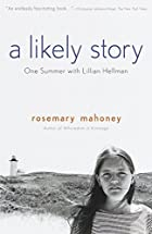 A Likely Story: One Summer with Lillian…