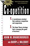 Brandenburger, Adam M.: Co-Opetition: 1. A Revolutionary Mindset That Redefines Competition and Cooperation; 2. the Game Theory Strategy That's Changing the Game of Business