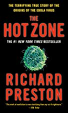 The Hot Zone: A Terrifying True Story by…