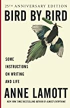 Bird by Bird: Some Instructions on Writing…