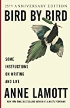 Bird by bird : some instructions on writing…