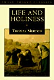 Merton, Thomas: Life and Holiness