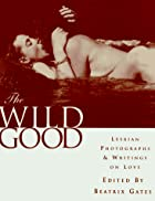 The Wild Good by Bea Gates
