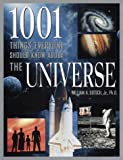 Gutsch, William A.: 1001 Things Everyone Should Know about the Universe