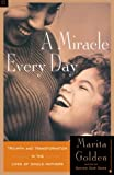 Golden, Marita: A Miracle Every Day