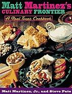 Matt Martinez's Culinary Frontier by…