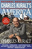 Kuralt, Charles: Charles Kuralt&#39;s America