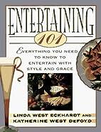 Entertaining 101 by Linda West Eckhardt