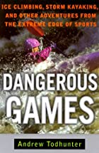 Dangerous Games: Ice Climbing, Storm…