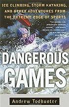 Dangerous Games: Ice Climbing, Storm…