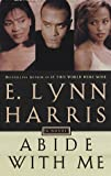 E. Lynn Harris: Abide with Me