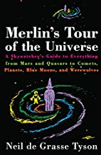 Merlin's Tour of the Universe by Neil…