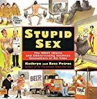 Stupid Sex by Ross Petras