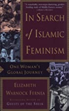 In Search of Islamic Feminism: One Woman's…