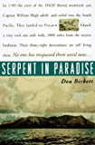 Birkett, Dea: Serpent in Paradise