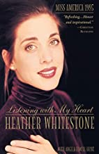 Listening with My Heart by Heather…