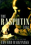 Radzinsky, Edvard: The Rasputin File : The Final Word