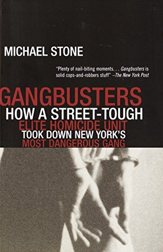 gangbusters-how-a-street-tough-elite-homicide-unit-took-down-new-yorks-most-dangerous-gang