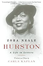 Zora Neale Hurston: A Life in Letters by&hellip;