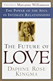 Kingma, Daphne Rose: The Future of Love